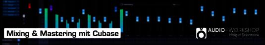 Audio-Workshop: Mixing & Mastering mit Cubase